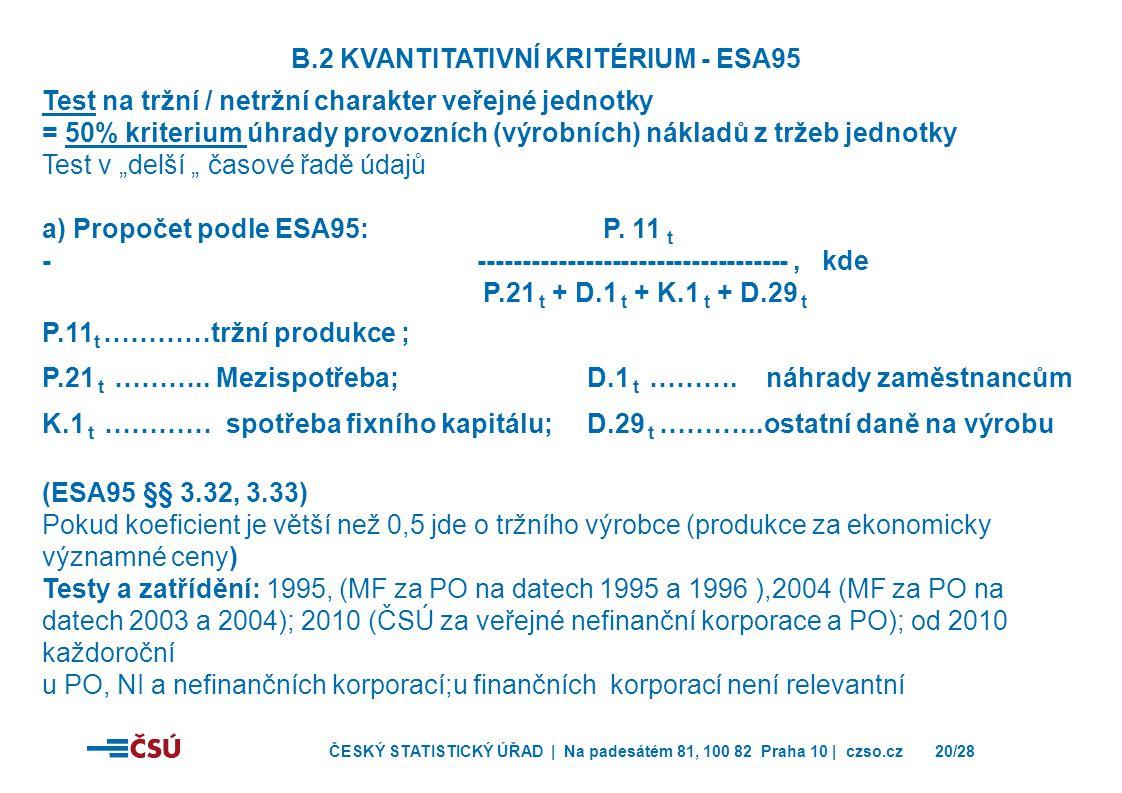 B.2 Kvantitativní kritérium - ESA95
