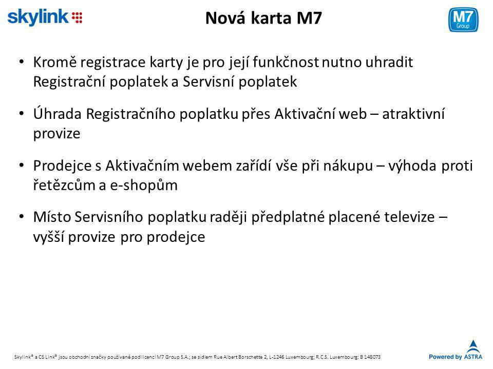Nová karta M7 Kromě registrace karty je pro její funkčnost nutno uhradit Registrační poplatek a Servisní poplatek.