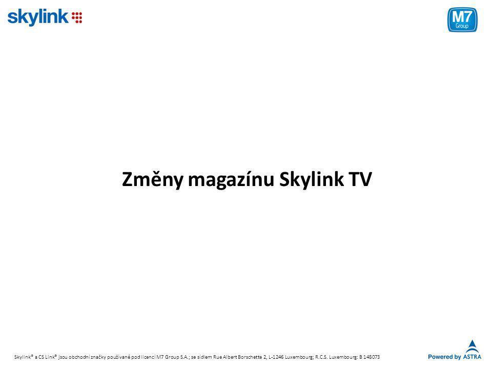 Změny magazínu Skylink TV