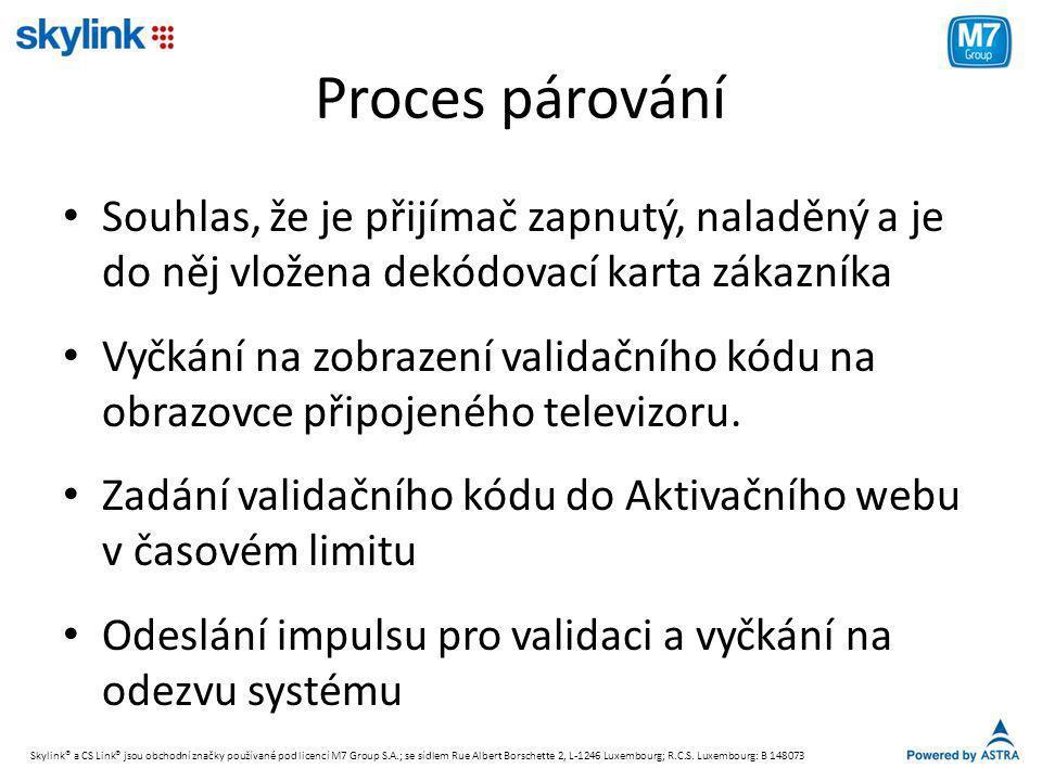 Proces párování Souhlas, že je přijímač zapnutý, naladěný a je do něj vložena dekódovací karta zákazníka.