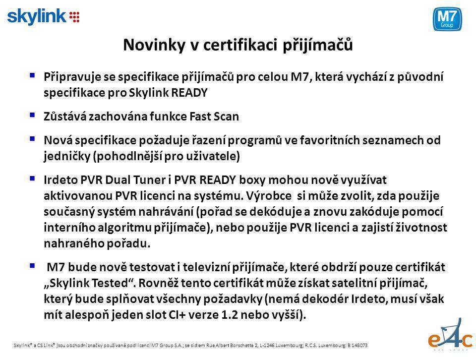 Novinky v certifikaci přijímačů