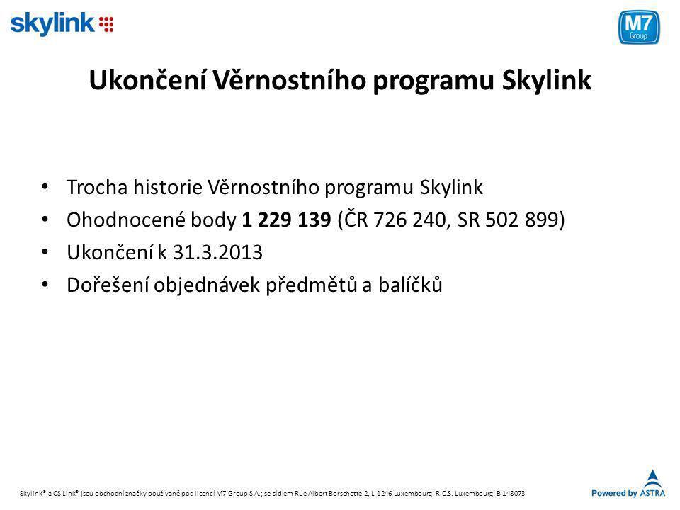 Ukončení Věrnostního programu Skylink