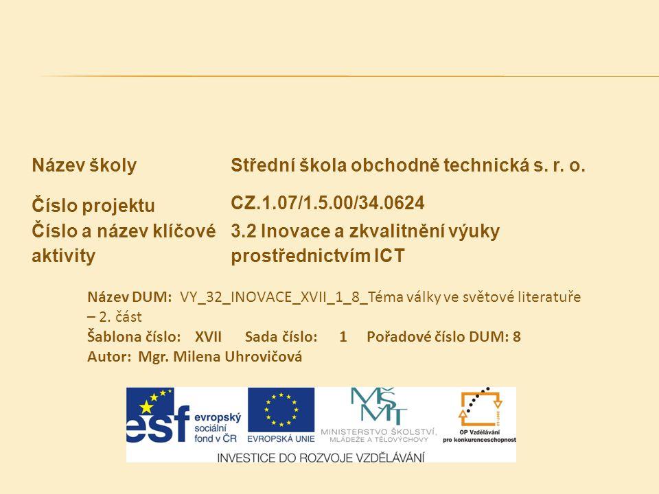 Střední škola obchodně technická s. r. o. Číslo projektu