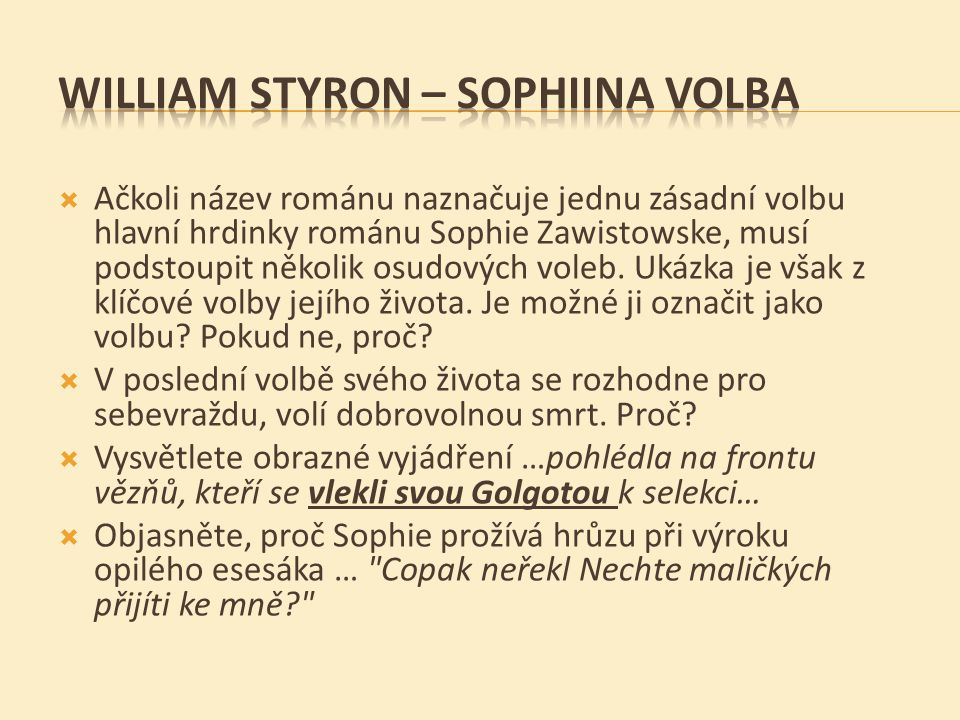 WILLIAM STYRON – SOPHIINA VOLBA