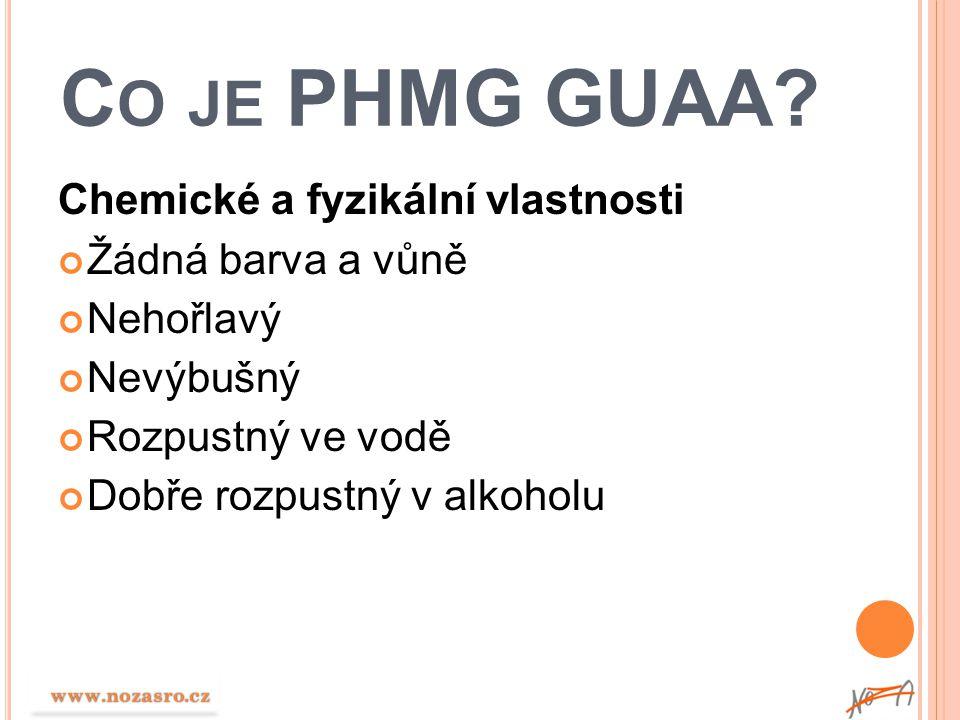 Co je PHMG GUAA Chemické a fyzikální vlastnosti Žádná barva a vůně