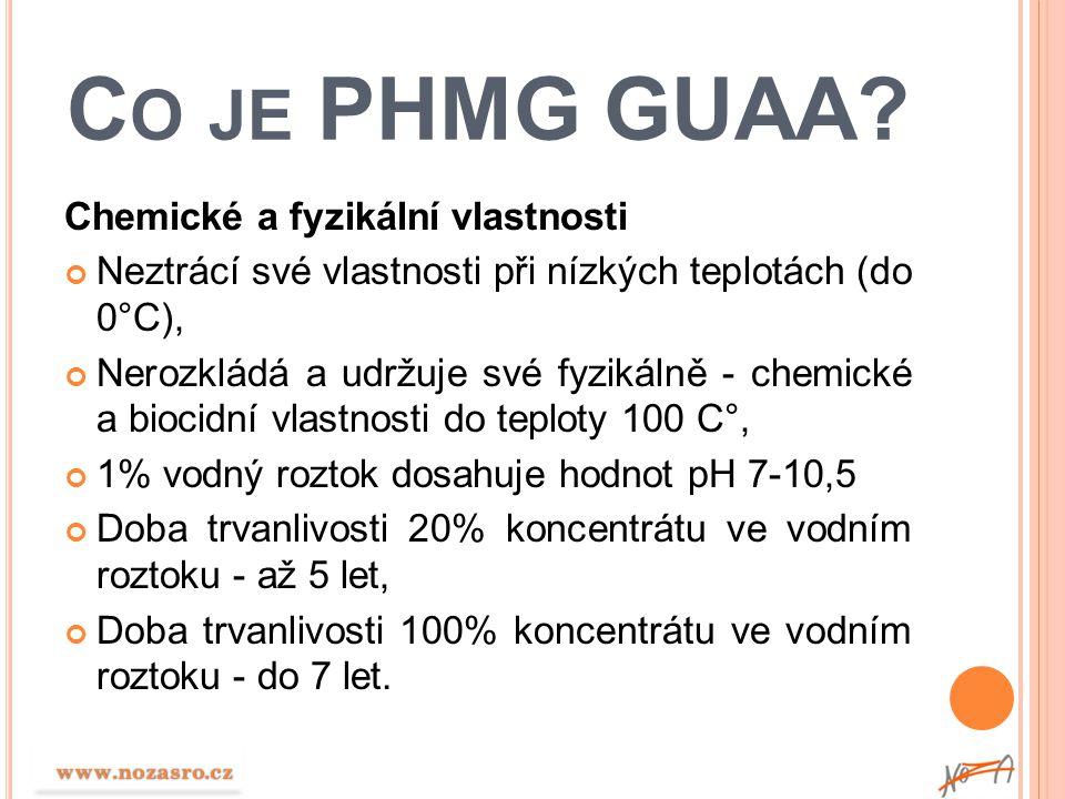 Co je PHMG GUAA Chemické a fyzikální vlastnosti