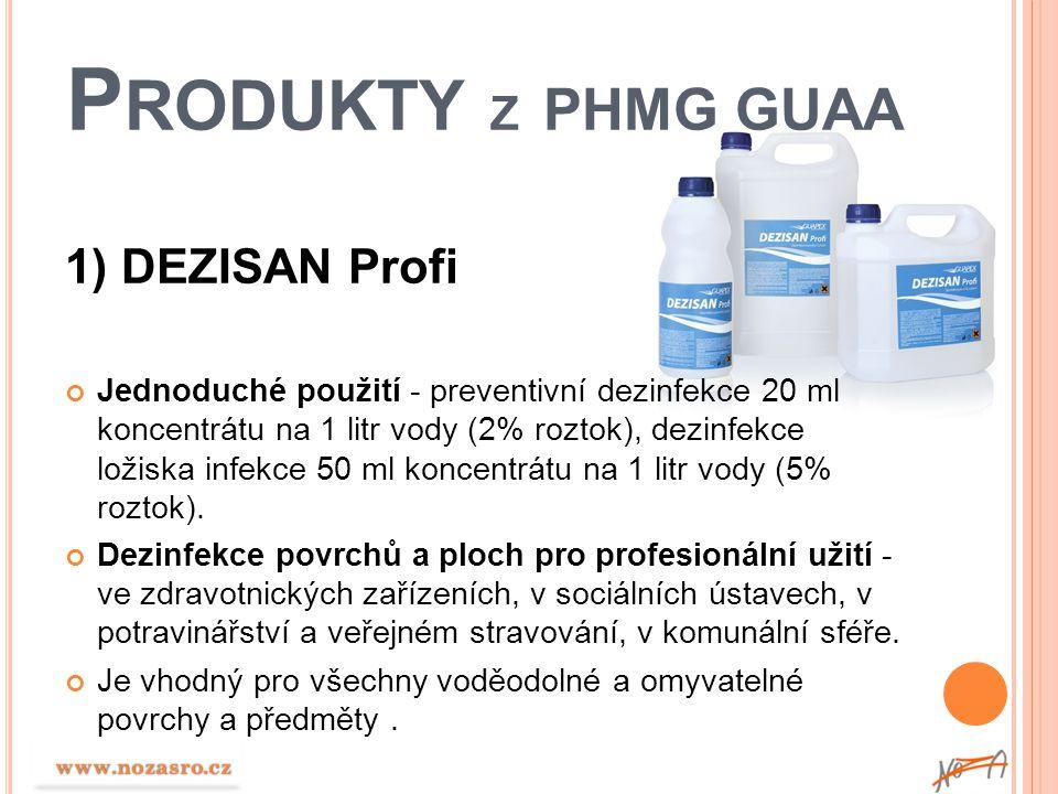 Produkty z PHMG GUAA 1) DEZISAN Profi
