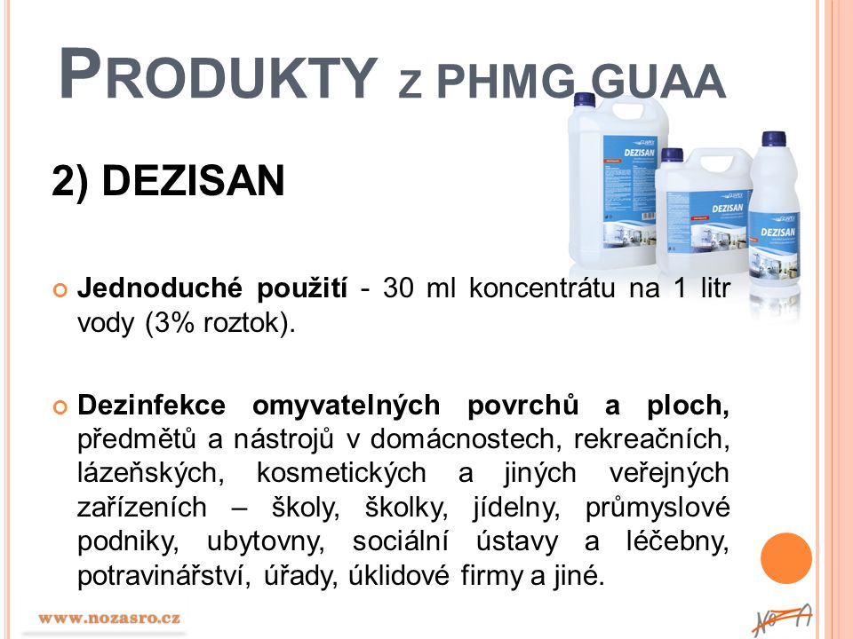 Produkty z PHMG GUAA 2) DEZISAN
