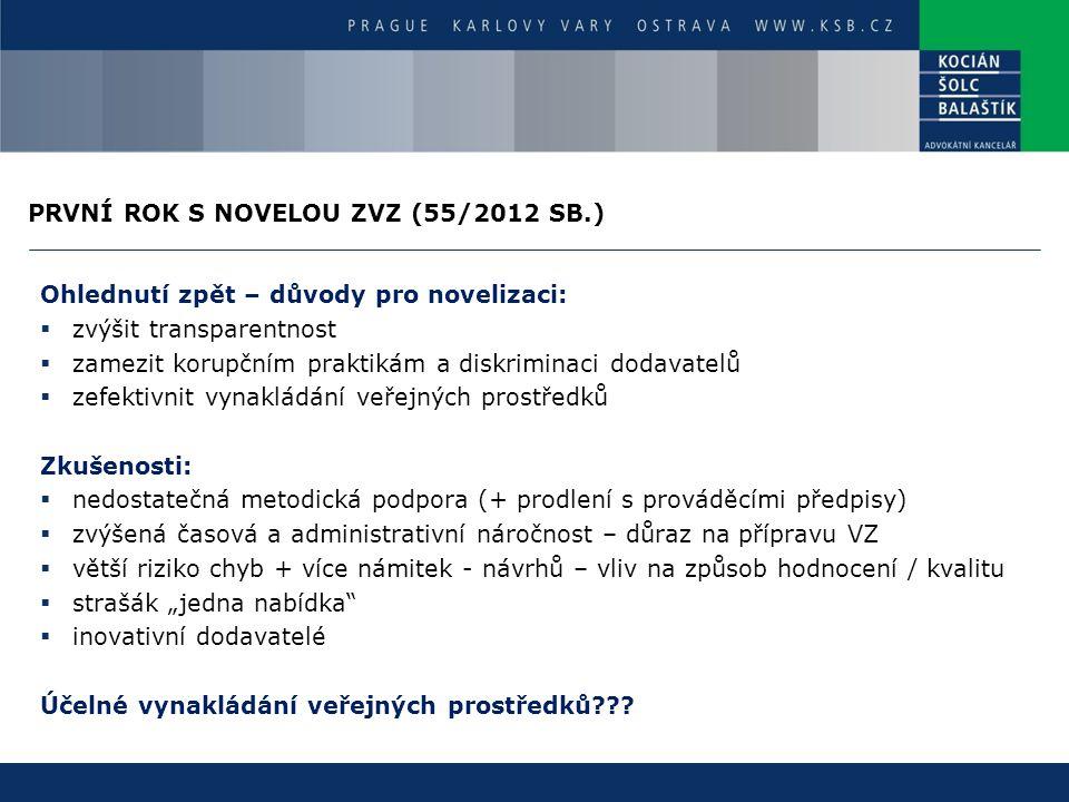 PRVNÍ ROK S NOVELOU ZVZ (55/2012 SB.)