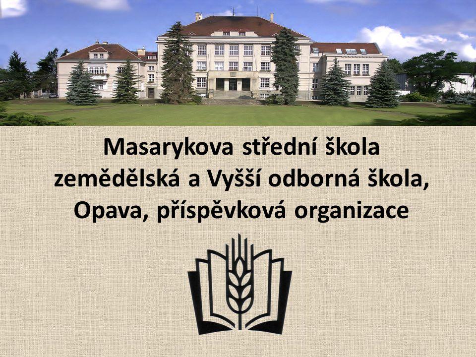 Masarykova střední škola zemědělská a Vyšší odborná škola, Opava, příspěvková organizace