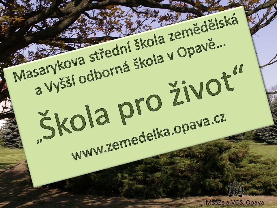 Masarykova střední škola zemědělská a Vyšší odborná škola v Opavě…