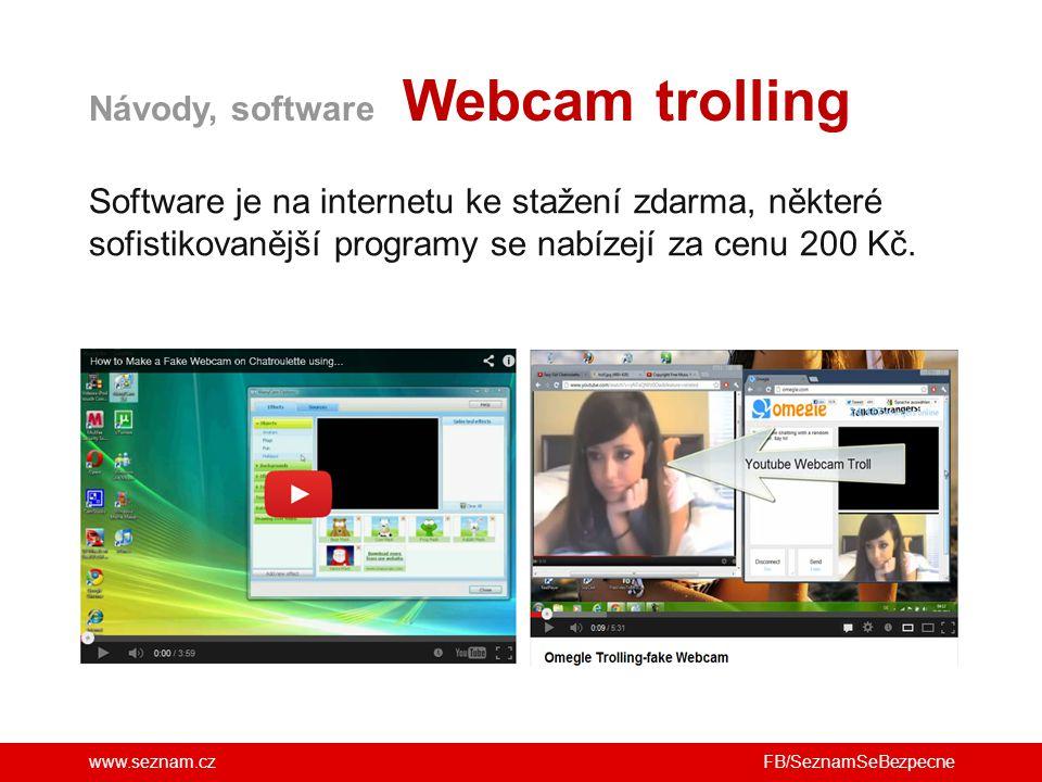 Návody, software Webcam trolling