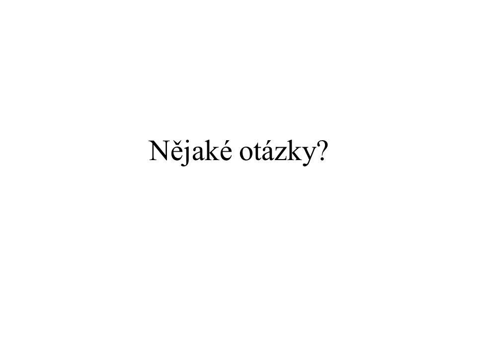 Nějaké otázky