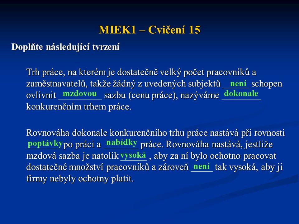 MIEK1 – Cvičení 15 Doplňte následující tvrzení