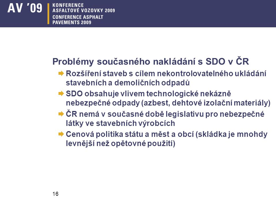 Problémy současného nakládání s SDO v ČR