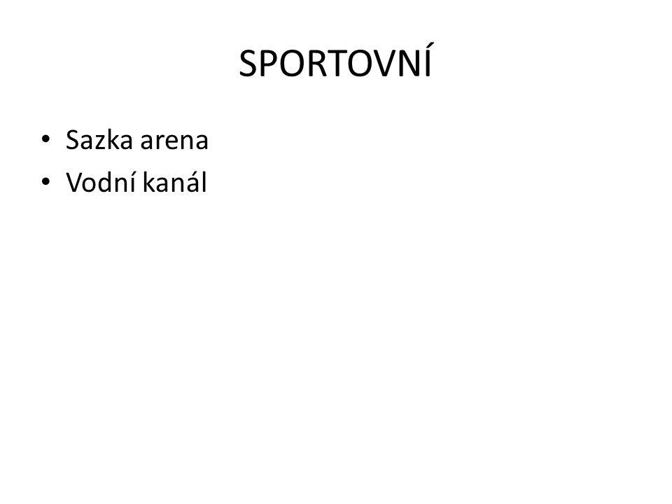 SPORTOVNÍ Sazka arena Vodní kanál