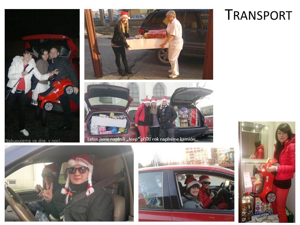 """TRANSPORT Letos jsme naplnili """"Jeep příští rok naplníme kamión…"""