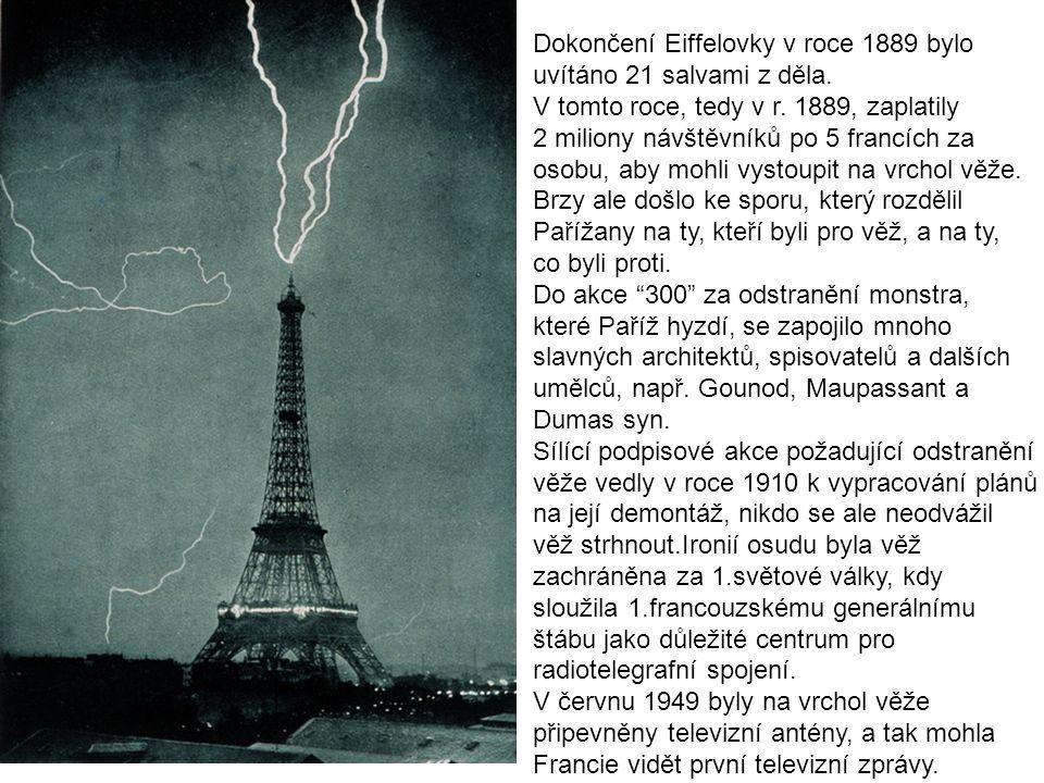 Dokončení Eiffelovky v roce 1889 bylo