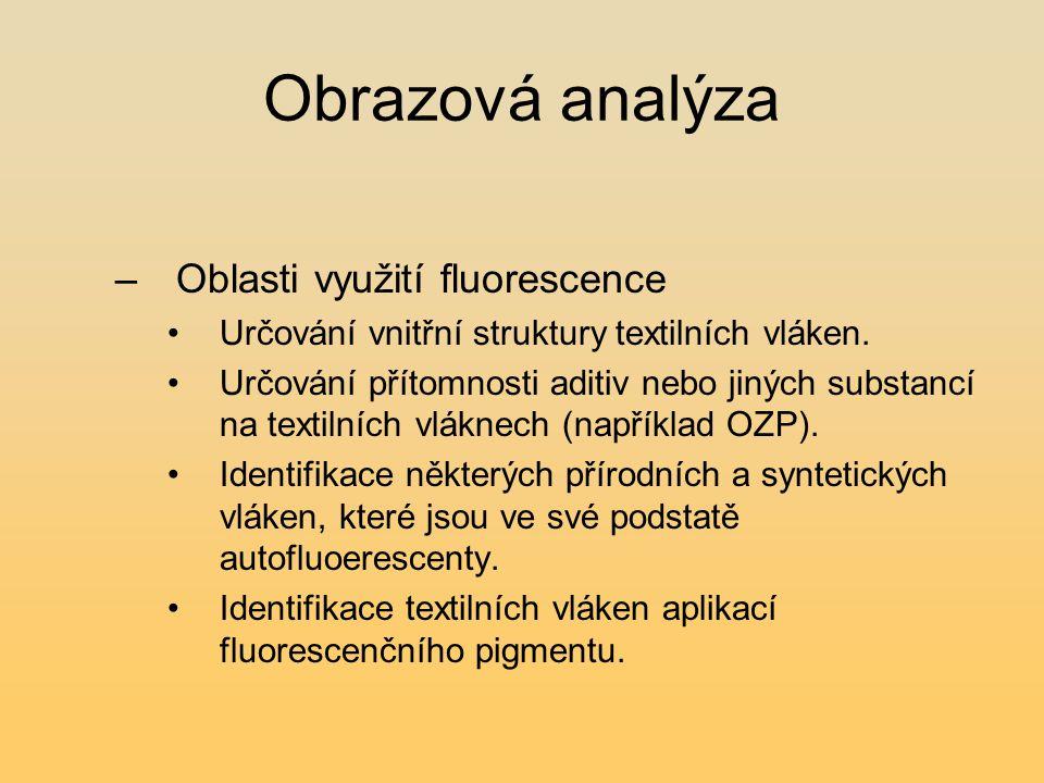 Obrazová analýza Oblasti využití fluorescence
