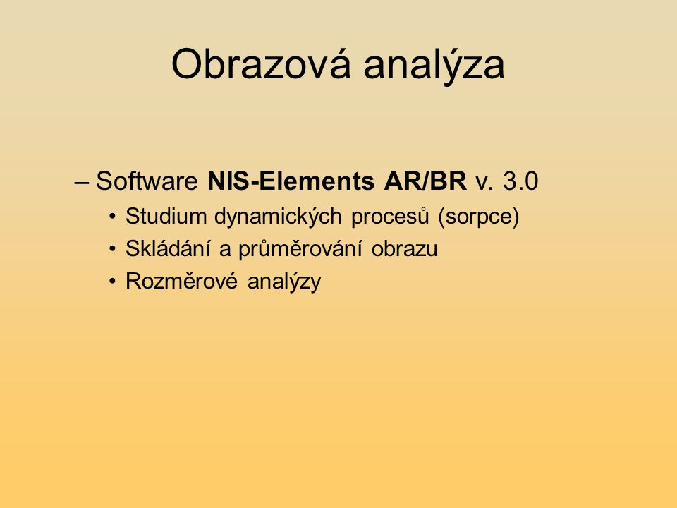 Obrazová analýza Software NIS-Elements AR/BR v. 3.0