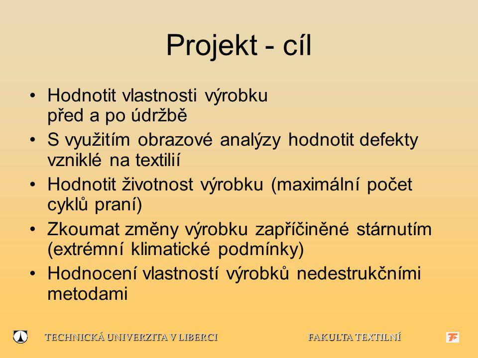Projekt - cíl Hodnotit vlastnosti výrobku před a po údržbě