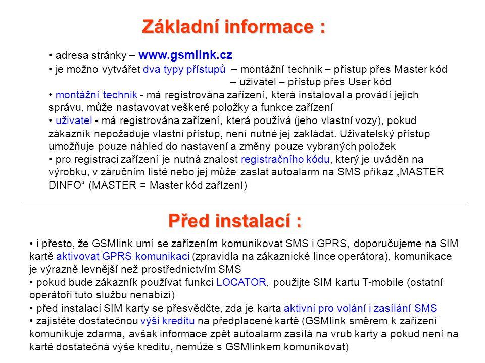Základní informace : Před instalací : adresa stránky – www.gsmlink.cz