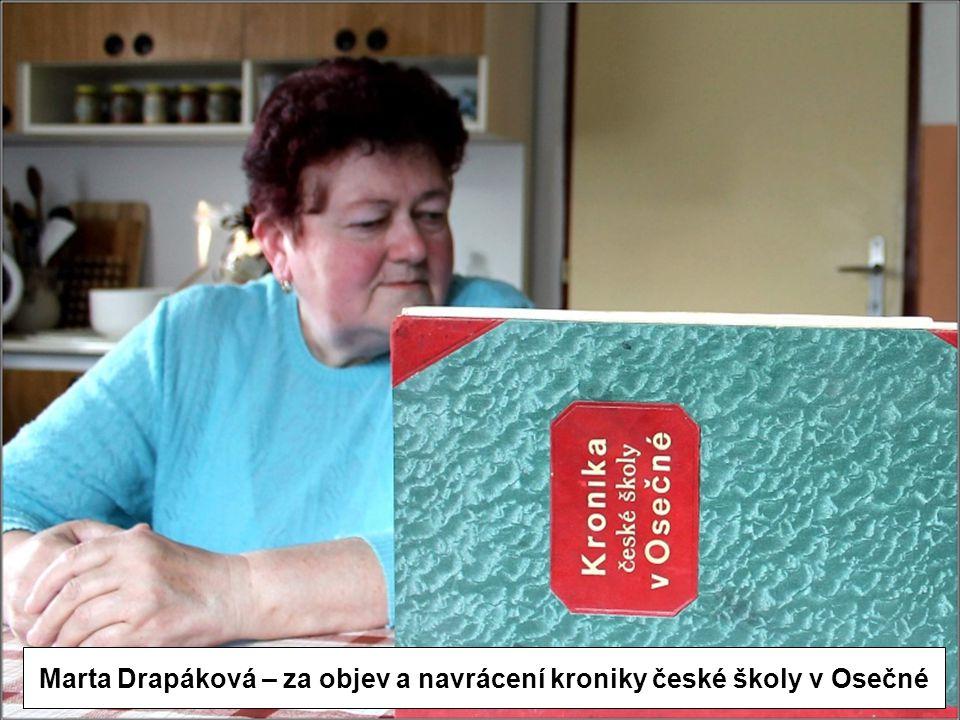 Marta Drapáková – za objev a navrácení kroniky české školy v Osečné