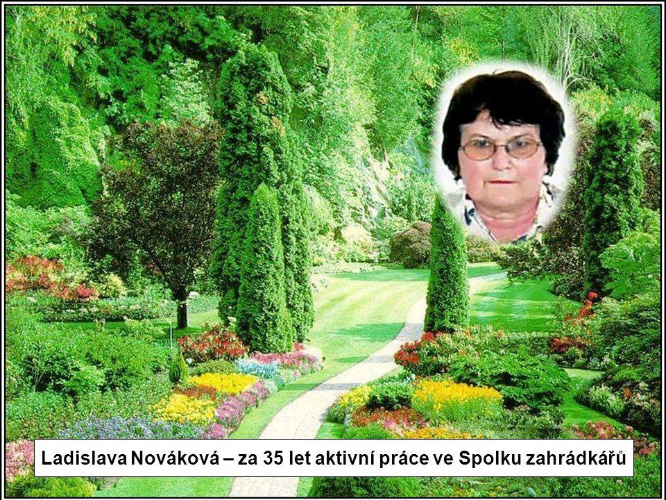 Ladislava Nováková – za 35 let aktivní práce ve Spolku zahrádkářů