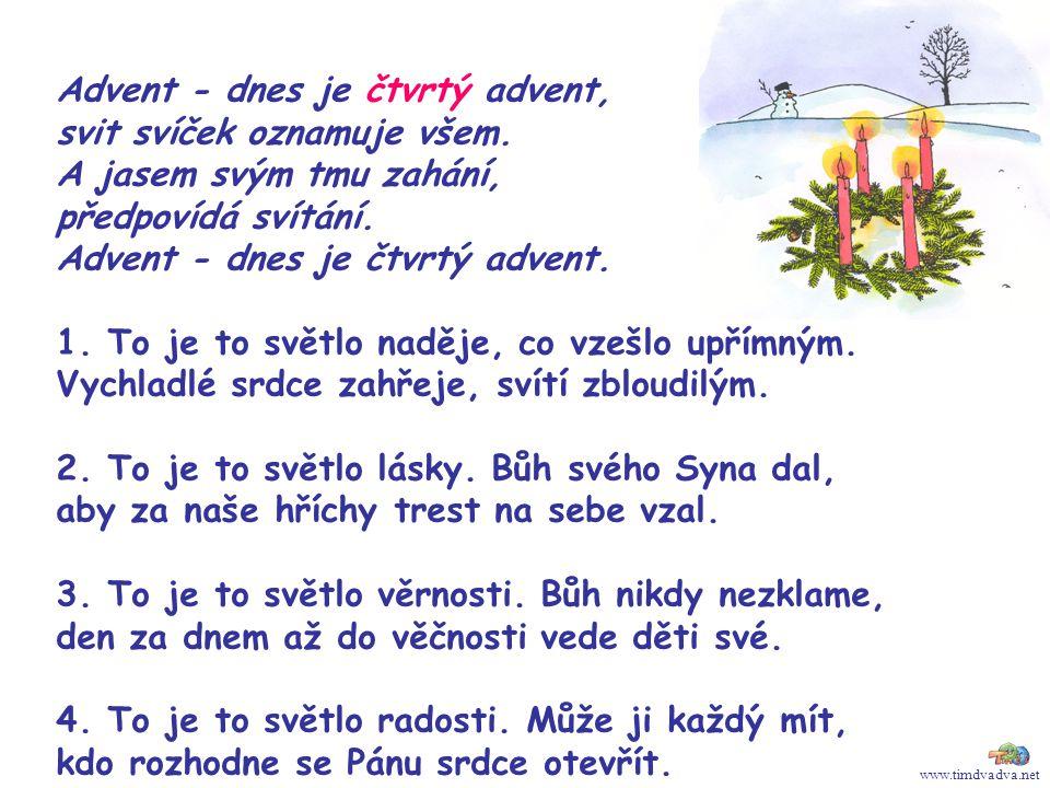 Advent - dnes je čtvrtý advent, svit svíček oznamuje všem.