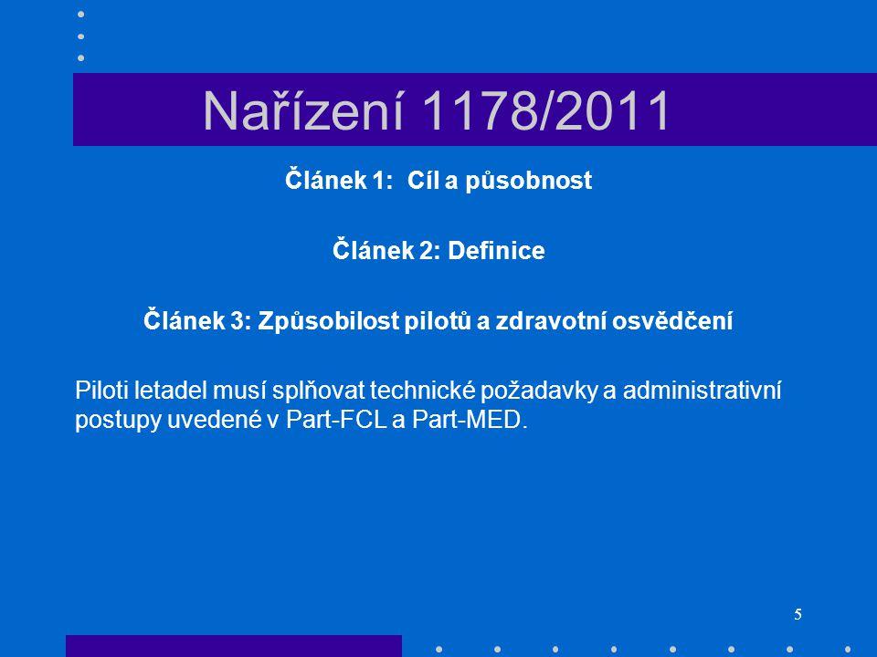 Nařízení 1178/2011 Článek 1: Cíl a působnost Článek 2: Definice