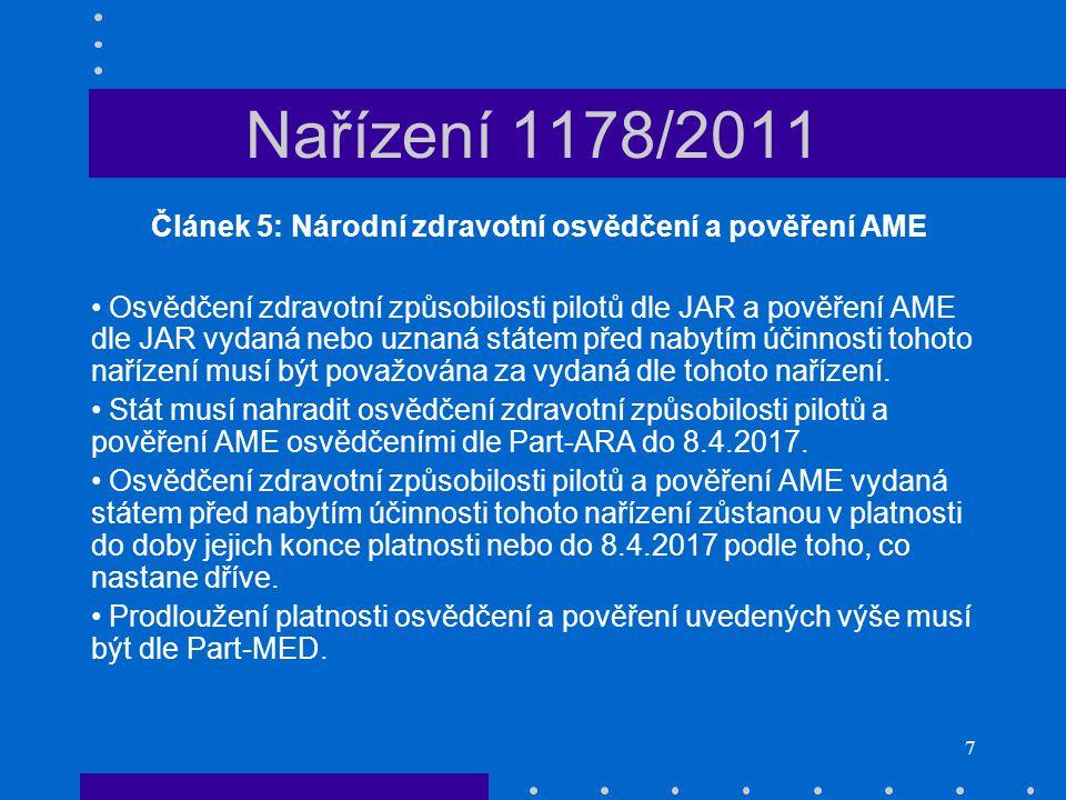 Článek 5: Národní zdravotní osvědčení a pověření AME