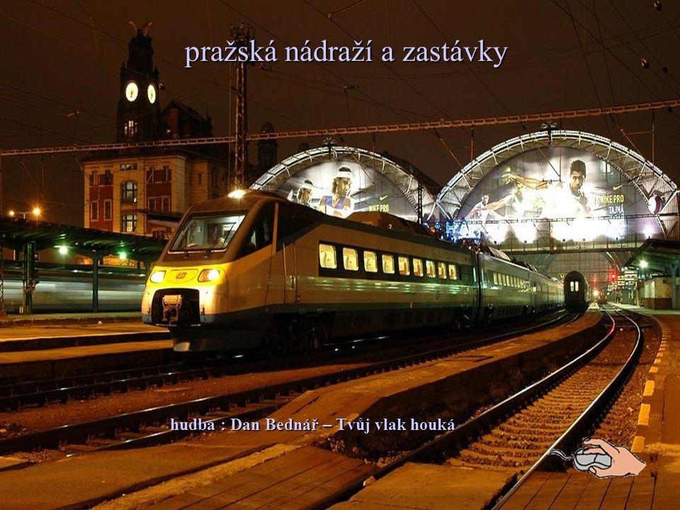 hudba : Dan Bednář – Tvůj vlak houká