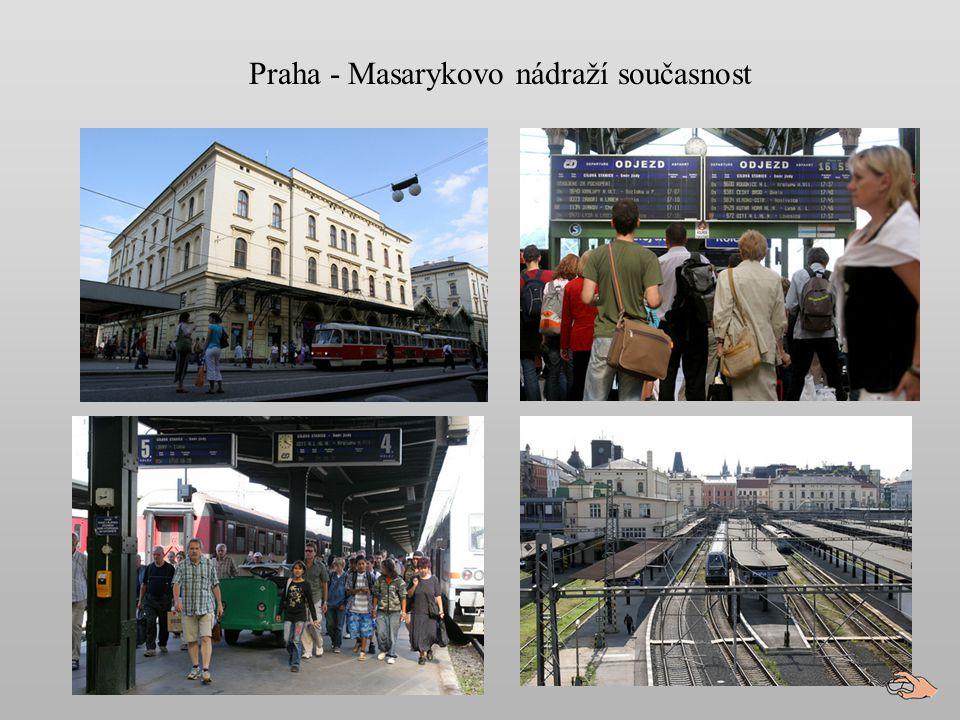Praha - Masarykovo nádraží současnost