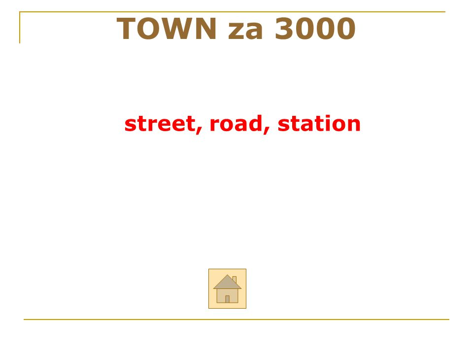 TOWN za 3000 street, road, station