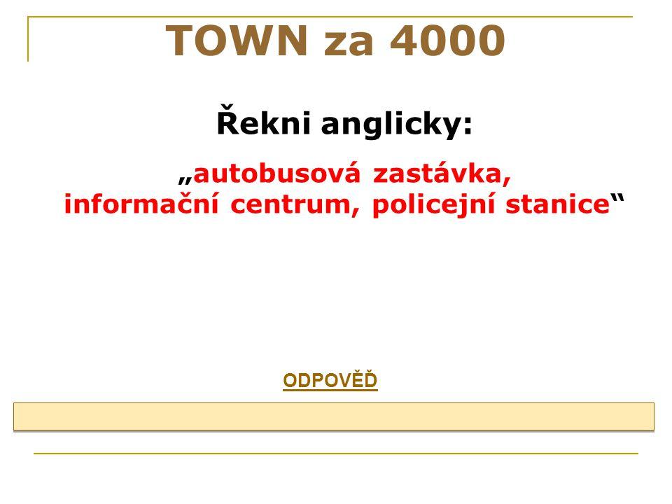 """""""autobusová zastávka, informační centrum, policejní stanice"""