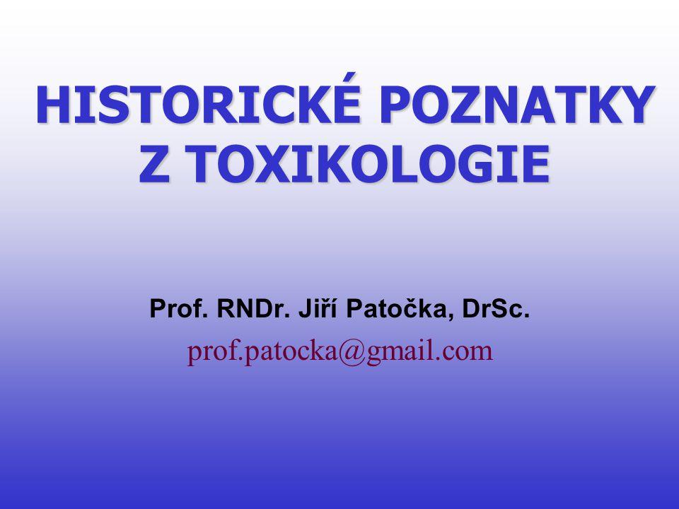 HISTORICKÉ POZNATKY Z TOXIKOLOGIE