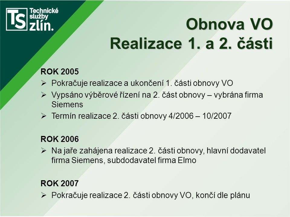 Obnova VO Realizace 1. a 2. části