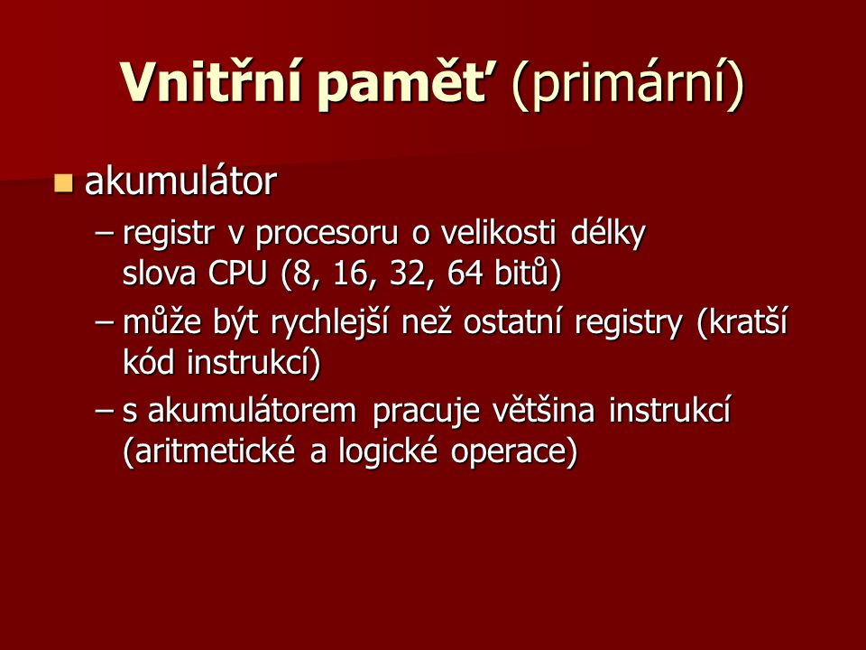 Vnitřní paměť (primární)