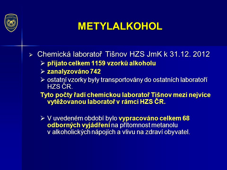 METYLALKOHOL Chemická laboratoř Tišnov HZS JmK k 31.12. 2012