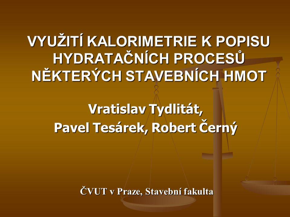 Vratislav Tydlitát, Pavel Tesárek, Robert Černý
