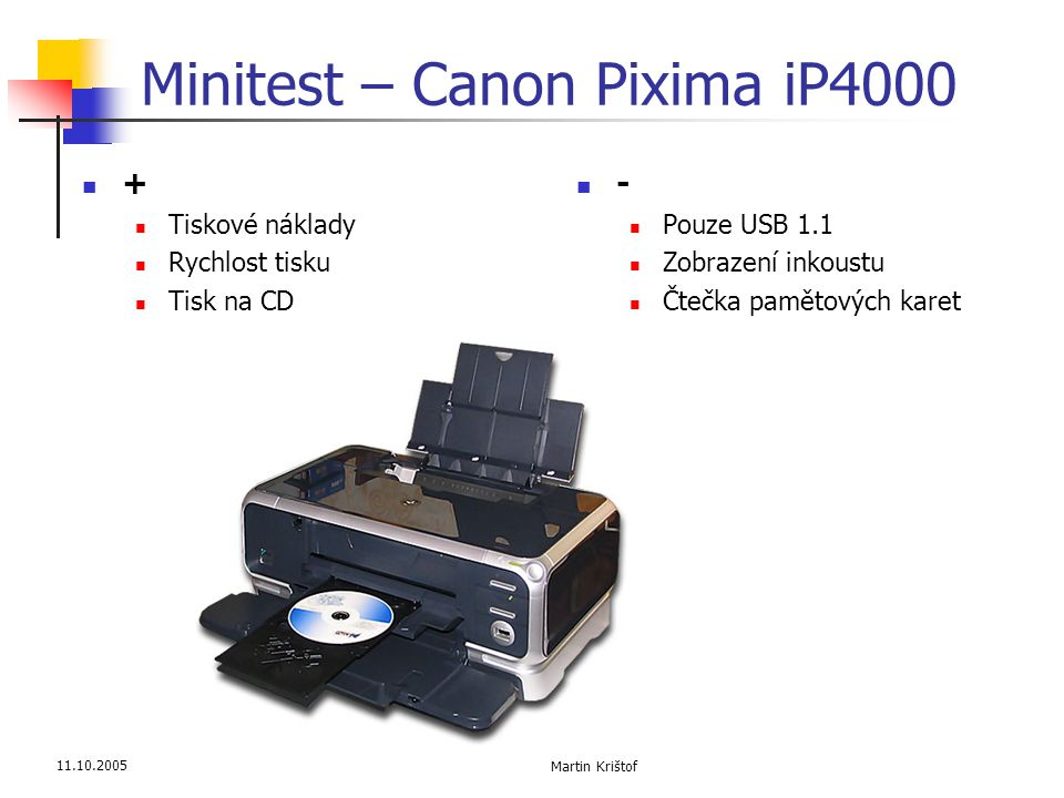 Minitest – Canon Pixima iP4000