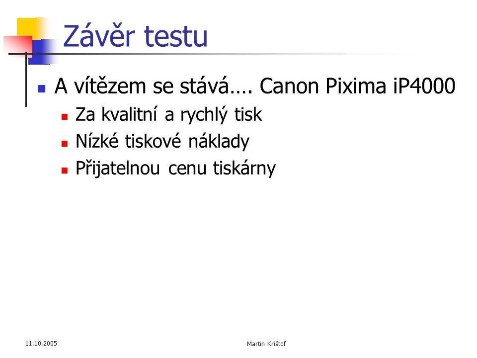 Závěr testu A vítězem se stává…. Canon Pixima iP4000