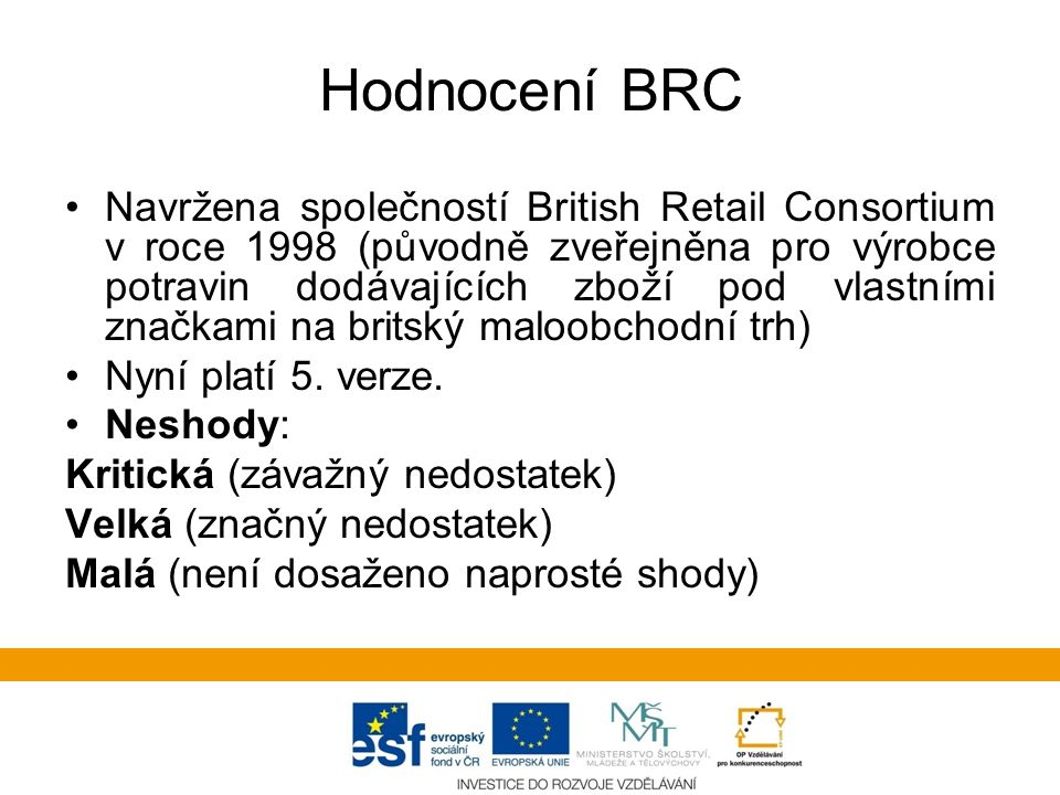 Hodnocení BRC