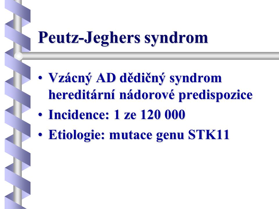Peutz-Jeghers syndrom