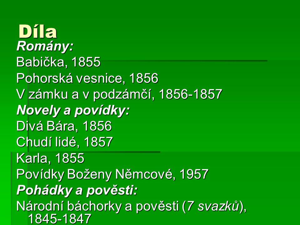 Díla Romány: Babička, 1855 Pohorská vesnice, 1856