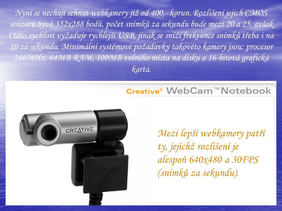 Nyní se nechají sehnat webkamery již od 400,- korun