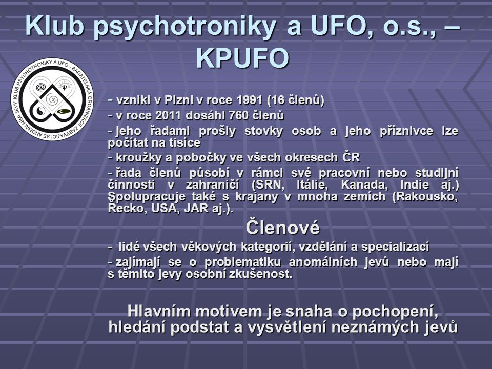 Klub psychotroniky a UFO, o.s., – KPUFO