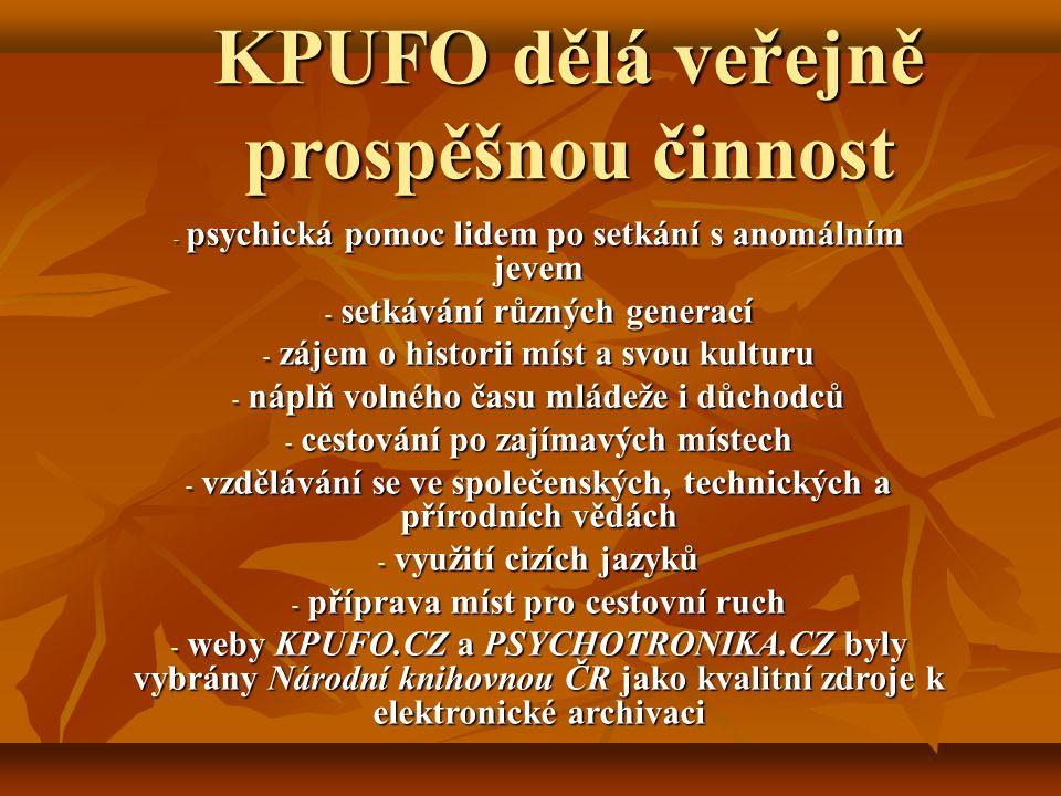 KPUFO dělá veřejně prospěšnou činnost