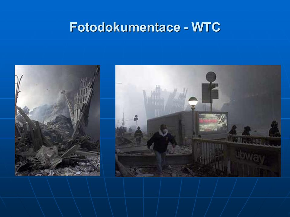 Fotodokumentace - WTC