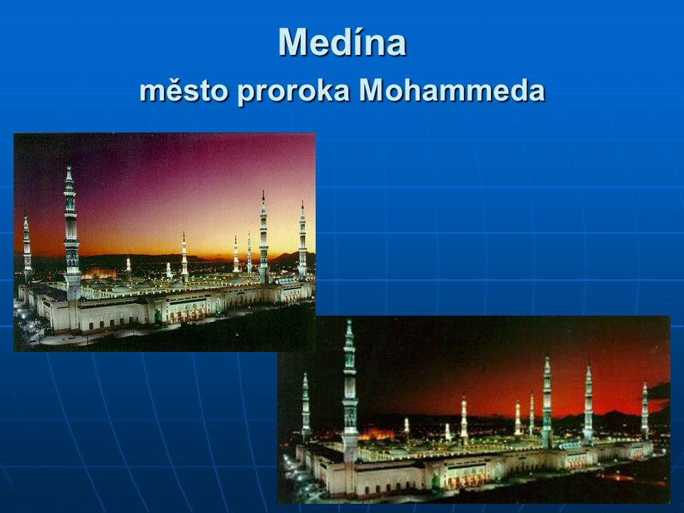 Medína město proroka Mohammeda